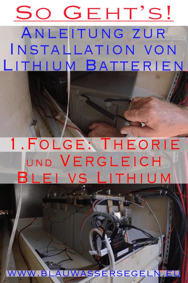 So gehts 1. Folge Vergleich Lithium vs Bleibatterien